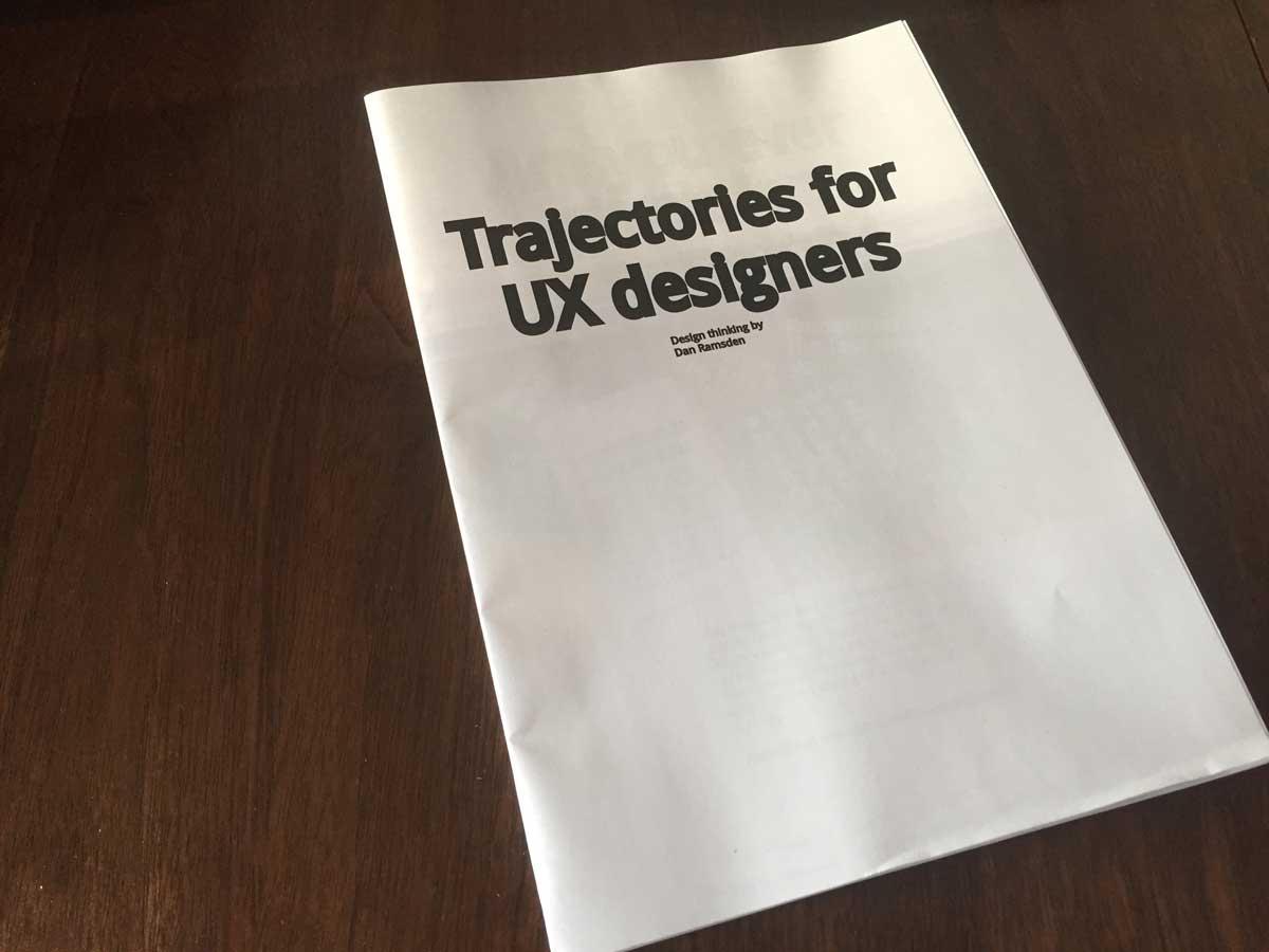 Trajectories for UX designers